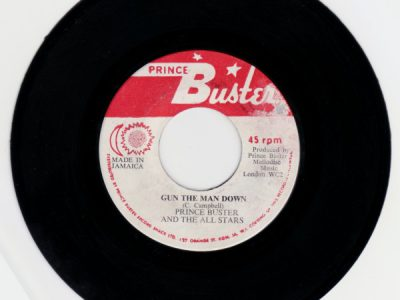 Prince Buster – Gun The Man Down