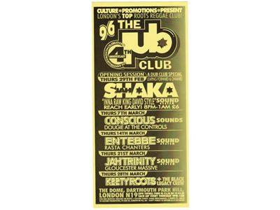 LONDON'S TOP ROOTS REGGAE CLUB THE dub CLUB 4th ANNIVERSARY 1996