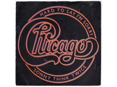 Chicago – Hard To Say I'm Sorry