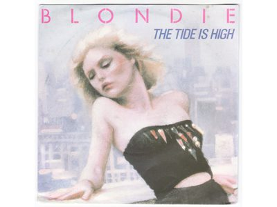 Blondie – The Tide Is High