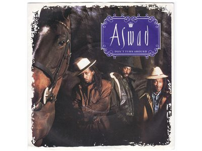 Aswad – Don't Turn Around